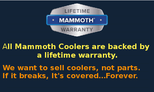 Mammoth cooler - Warranty