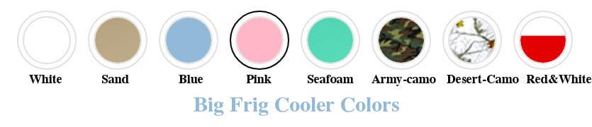 Big Frig Coolers - Colors